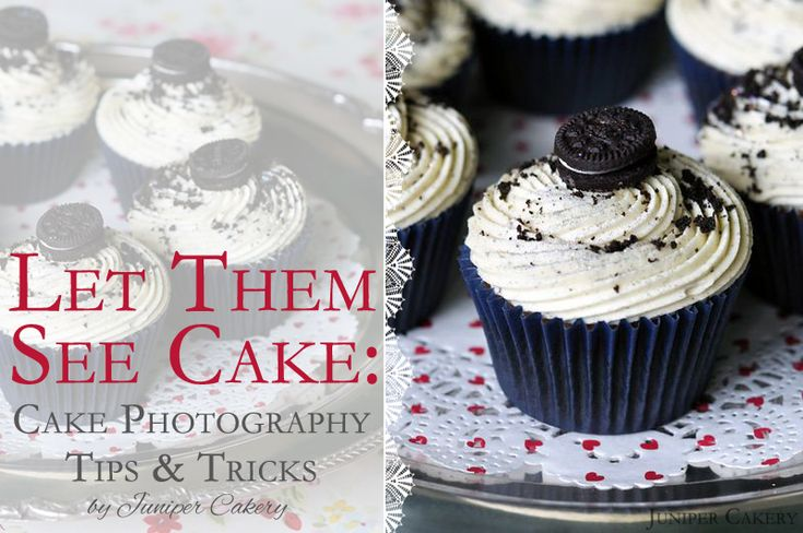 Let Them See Cake: Cake Photography Tips Cake Decorating Tips & Tricks Pinterest Beautiful ...