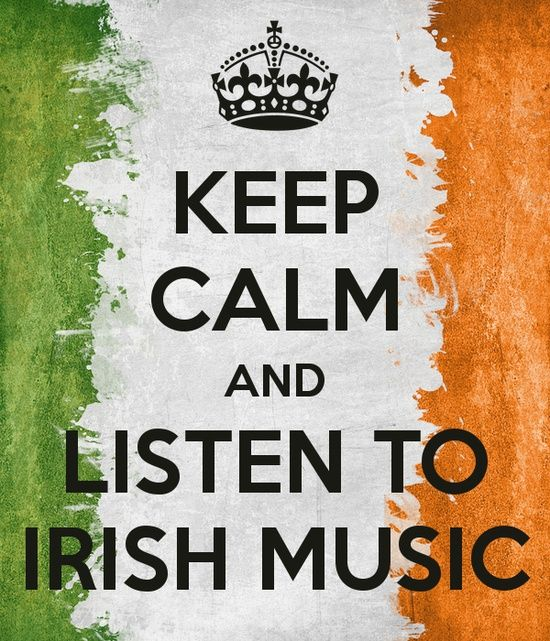 KEEP CALM AND LISTEN TO IRISH MUSIC check our events! piobagusfidil.com/events