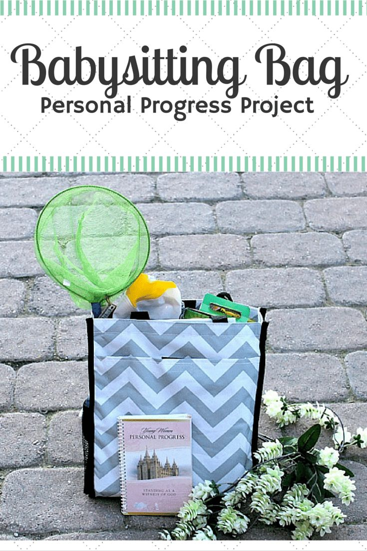 Babysitting Bag-Personal Progress Project/ Young Women should learn how to be great babysitters and this bag will help.../thekusilife.com