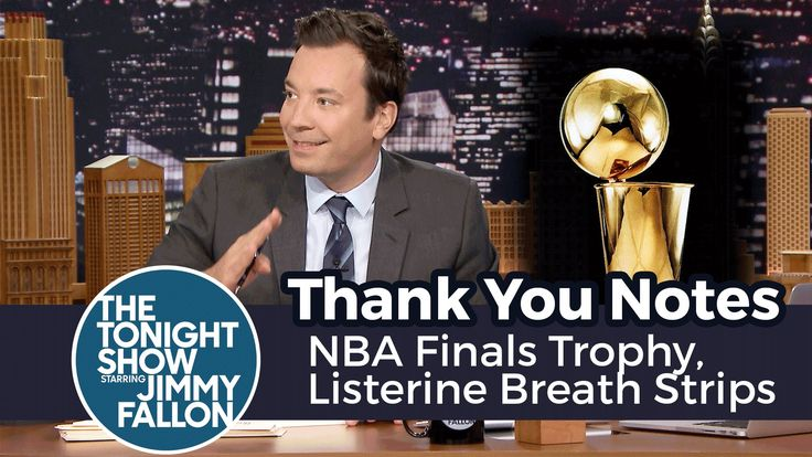 Thank You Notes: NBA Finals Trophy, Listerine Breath Strips