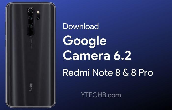 Google Camera For Redmi Note 8 Pro Google Camera Camera Google