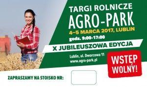 AGRO PARK LUBLIN 2017 stoisko nr 5 w dniach 4-5  marca 2017 - http://wp.me/p6aAA2-g6