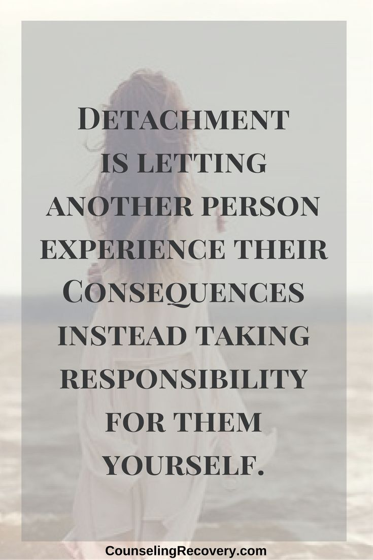 Detachment For Surviving Addiction 12 Step Recovery Pinterest