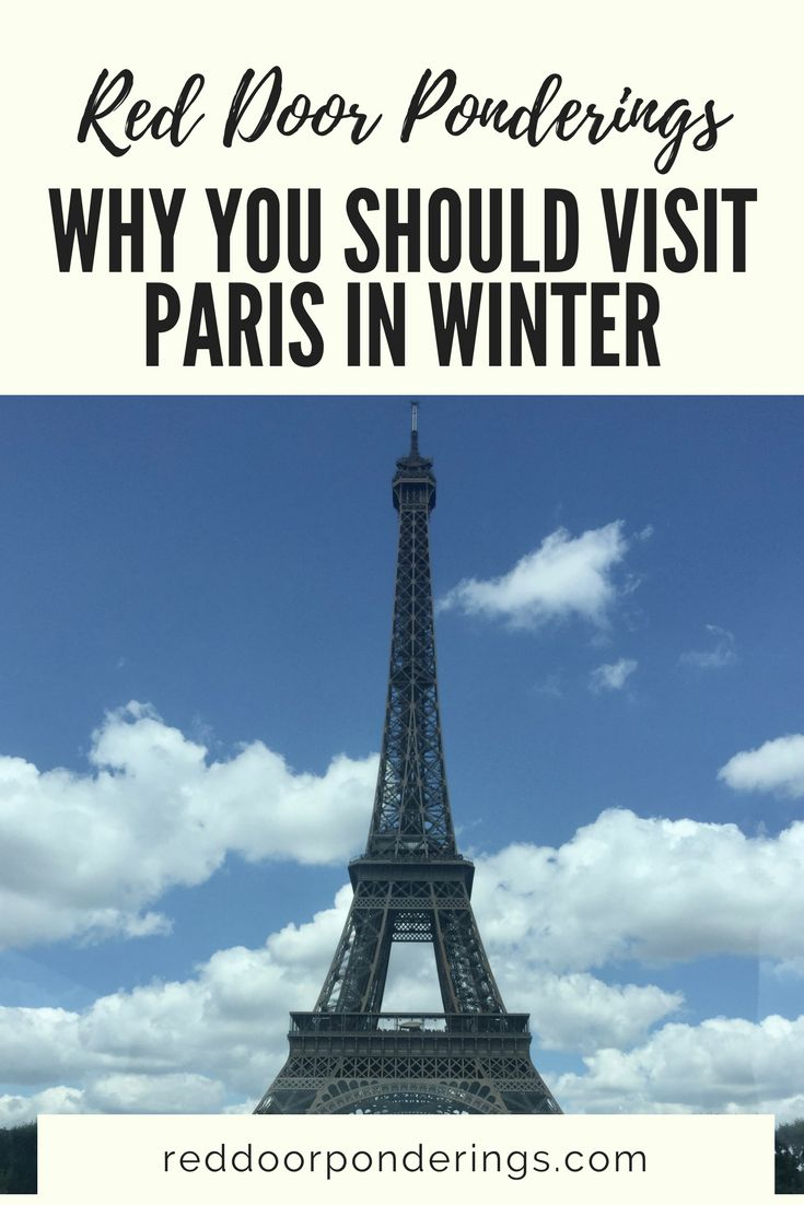 Why Visit Paris in Winter? with Red Door Ponderings