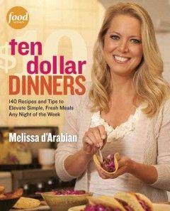 New arrival: Ten Dollar Dinners by Melissa D'Arabian