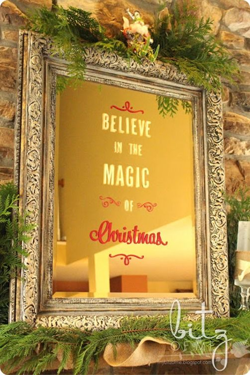 I love the idea of adding a beloved saying or Bible verse to a mirror or old window to enjoy the whole year through.