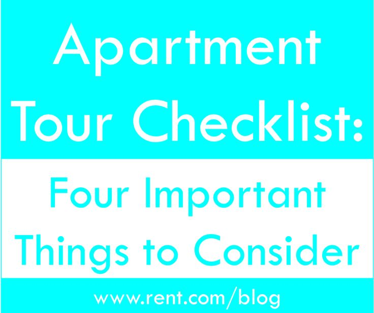 Apartment Tour Checklist: Four Things To Consider