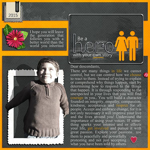 On my page I used: A Pocket Full of happiness by Lisa Rosa - Leaf  Hallo Friend by Sugarmoon - black paper, orange paper, tapestub, stamp, red arrow  A Mothers Heart by Romajo - Heart Paint used as mask  Express Yourself by Romajo - Brush used as mask, (human1, human2 used for cutouts)  Fancy Smancy Alpha by Love It Scrap It Designs - Silver  Holiday Spirit by Love It Scrap It Designs - Frame gold wire (I recolored it to silver)  We Love by Love It Scrap It Designs - Flower3, sticker heart