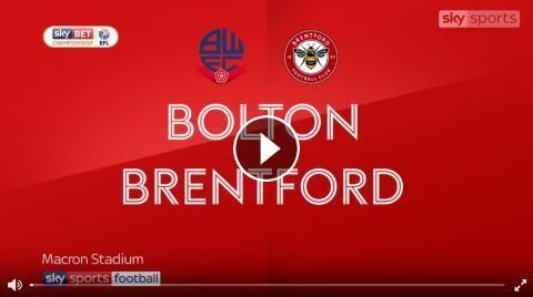 Full Match Highlights - Bolton Wanderers vs Brentford Highlights and Goals Online - Sky Bet Championship - Saturday 23, September 2017 - FootballVideo...