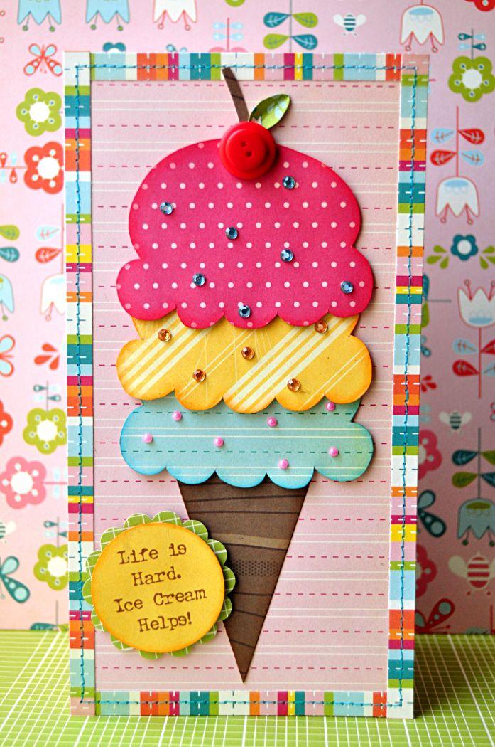 Life is Hard--Ice Cream Helps Card - Scrapbook.com