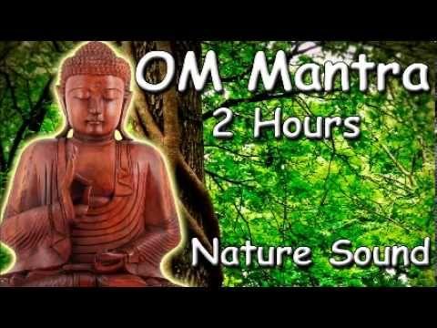 FREE MEDITATION MUSIC - Om mantra 2 hour meditation with nature sound - YouTube