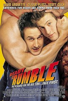 Ready to Rumble- Starring: David Arquette and Oliver Platt (April 7, 2000)