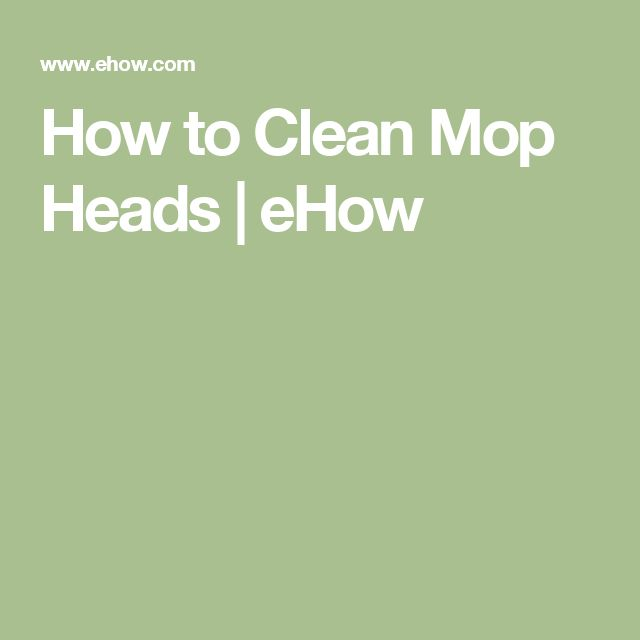How to Clean Mop Heads | eHow
