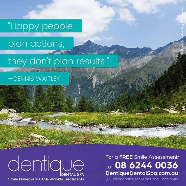 "Quote of the Week – ""Happy people plan actions, they don't plan results."" —Dennis Waitley / For a Free Smile Assessment*, please call 08 6244 0036 www.dentiquedentalspa.com.au / (*) Please call our office for Terms & Conditions. #SmileDocs #SmileDeals #drfurlan #dentiquedentalspa #australia #dental #practice #cosmetic #job #tmj #dentistry #invisalign #whitening #filler #care #dentist #antiwrinkle #skincare #dermal #lip #fillers #porcelain #crowns #veneers #implant #clearbraces #teeth…"
