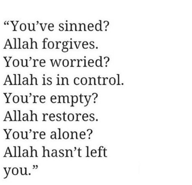 Allah hasn't left you
