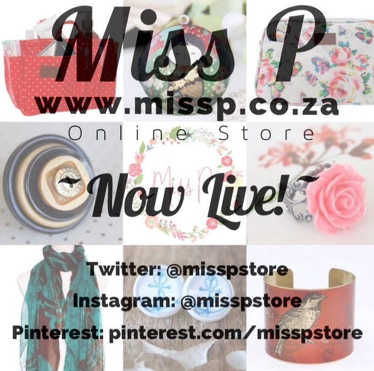 Miss P Online Store Now LIVE! http://missp.co.za/
