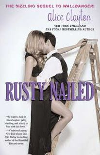 Gone With The Books - Rusty Nailed (Cocktail Series #2) by Alice Clayton