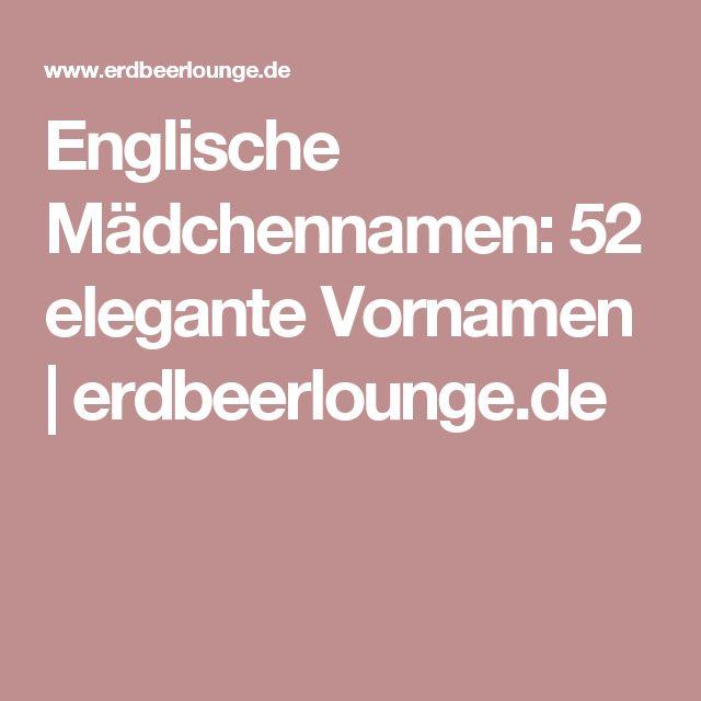 Englische Mädchennamen: 52 elegante Vornamen | erdbeerlounge.de
