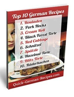 Here are the TOP 10 German recipes ... your favorites and mine. Check out http://www.quick-german-recipes.com/german-food-recipes.html