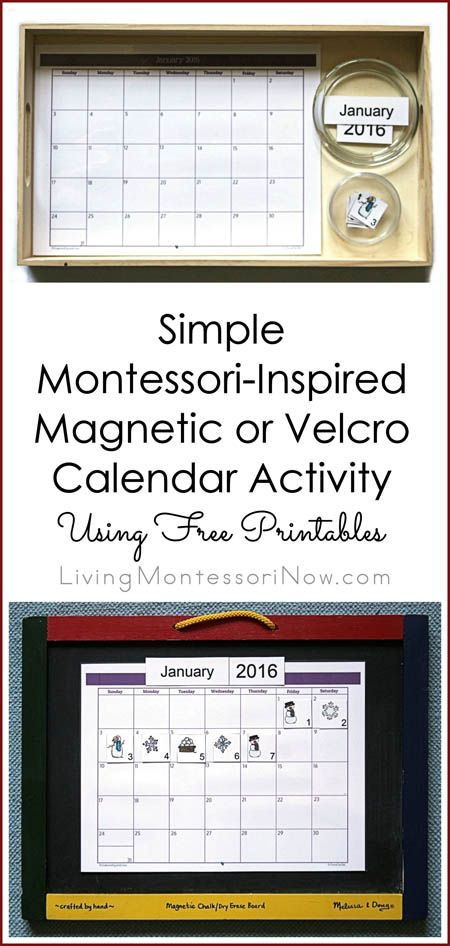 Ideas and links to free printables and resources for an easy-to-prepare Montessori-inspired calendar activity (magnetic or Velcro) for toddlers or preschoolers; post includes Montessori Monday linky collection.