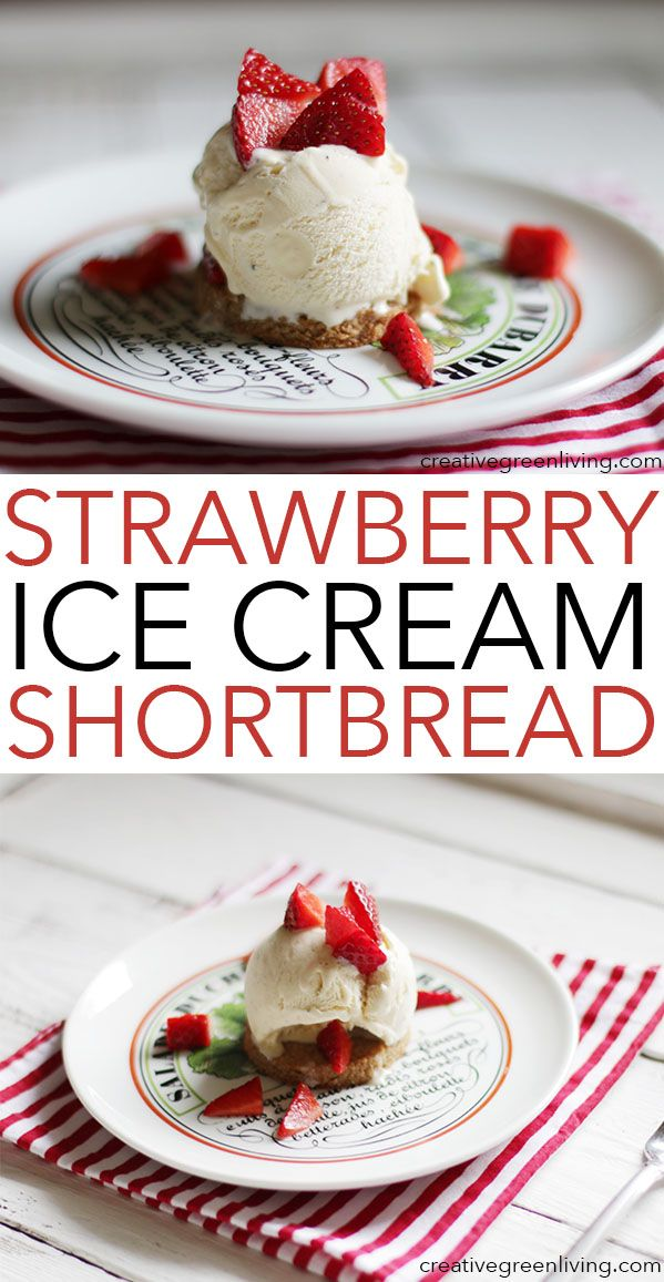 This is the perfect strawberry shortbread recipe - with ice cream! AND it's gluten free!