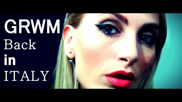 GRWM Back in ITALY | MICHELA ismyname ❤️