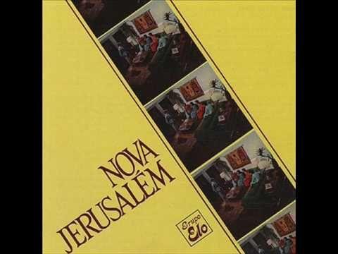 Nova Jerusalem (1977) - Grupo Elo (Album Completo) #ELO