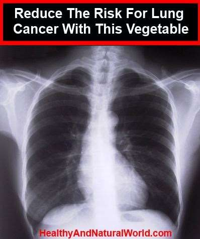 """Reduce The Risk For Lung Cancer With This Vegetable """"research data shows that one-fifth of all lung cancers occur in people who never smoked."""""""