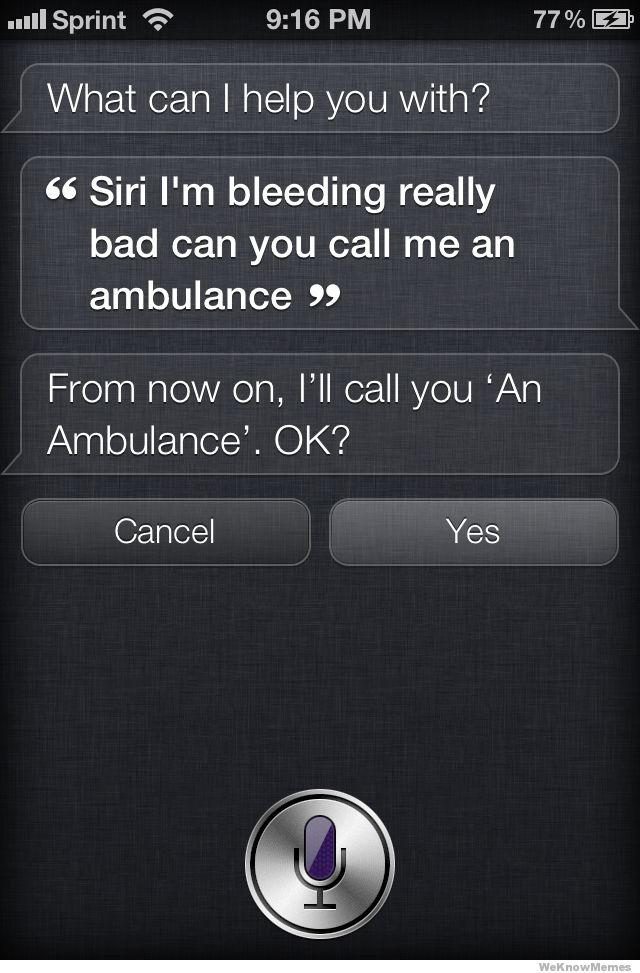Siri,call Me An Ambulance