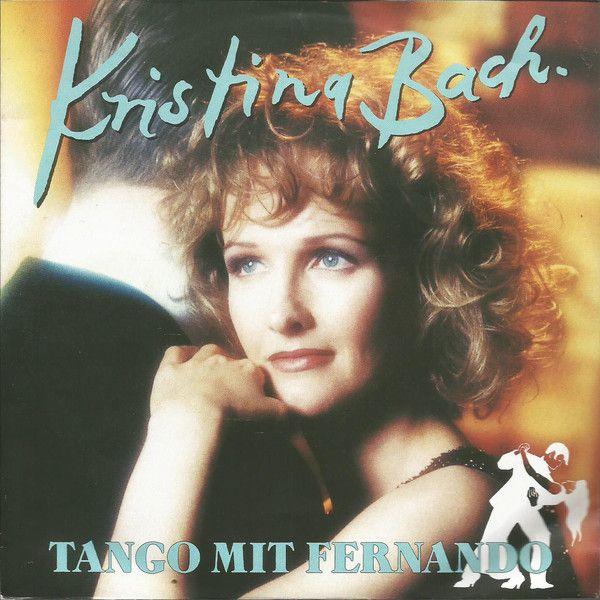 Kristina Bach - Tango Mit Fernando at Discogs 1994