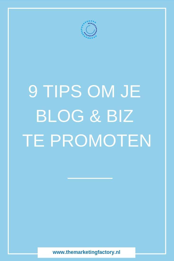 Blog Promoten 9 Tips Wat Te Doen Na Je Blog Publicatie Blog Post Ideeen Blog Tips Online Marketing