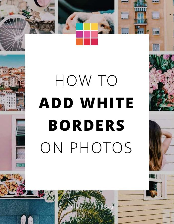 How To Add A White Borders On Instagram Photos Using Avec Images