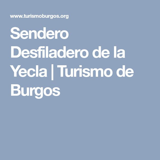 Sendero Desfiladero de la Yecla | Turismo de Burgos