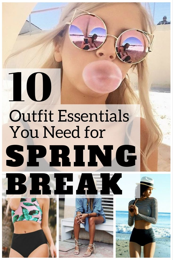 10 outfit essentials you need for spring break | travel | pinterest