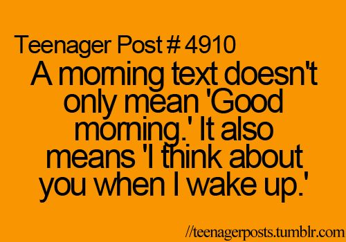 awww :): Funny Image, Funny Pictures, Mornings Textscal, Mornings Tx, Girly Things, Gd Mornings, So True, Teenage Posts, Good Mornings Texts