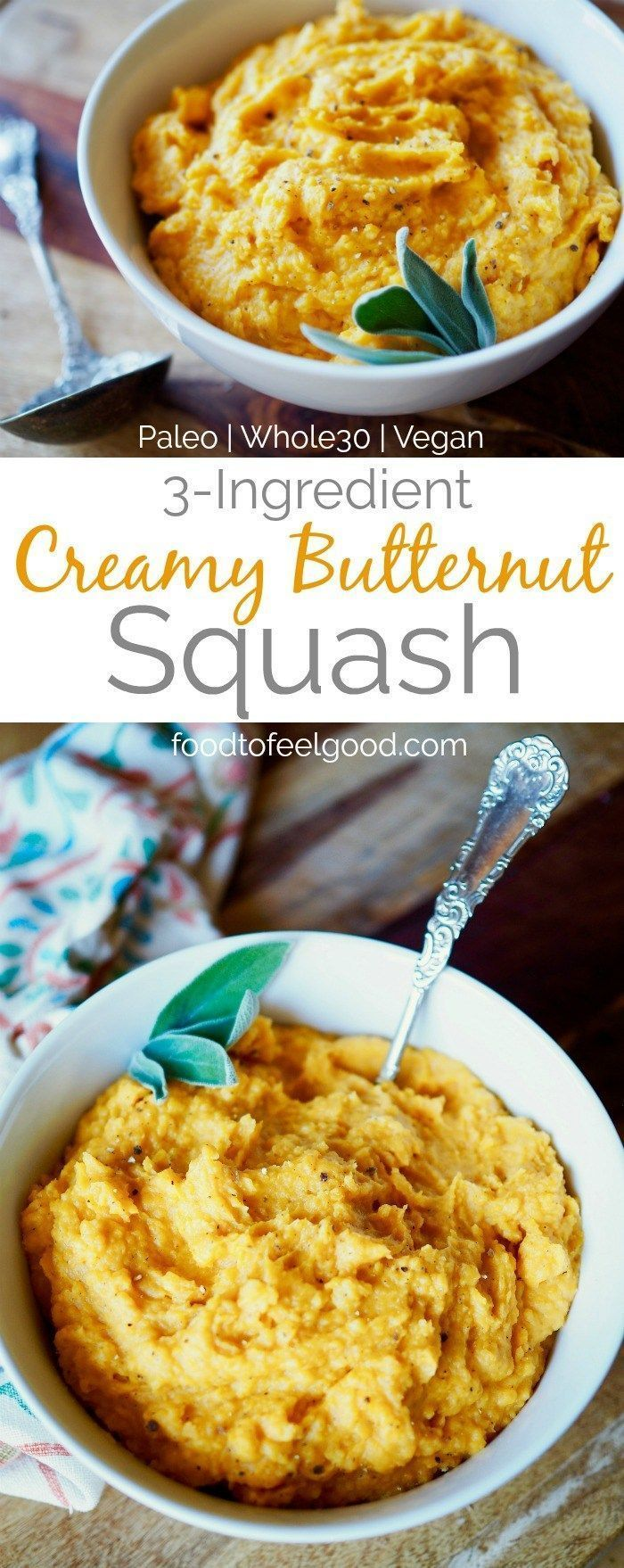 3-Ingredient Creamy Butternut Squash   Paleo   Vegan   Whole30   A healthy recipe for the holidays