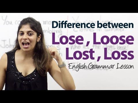 Difference between Lose, Loose, Lost & Loss - English Grammar Lesson - YouTube