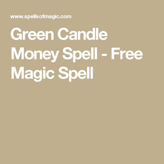 Green Candle Money Spell - Free Magic Spell
