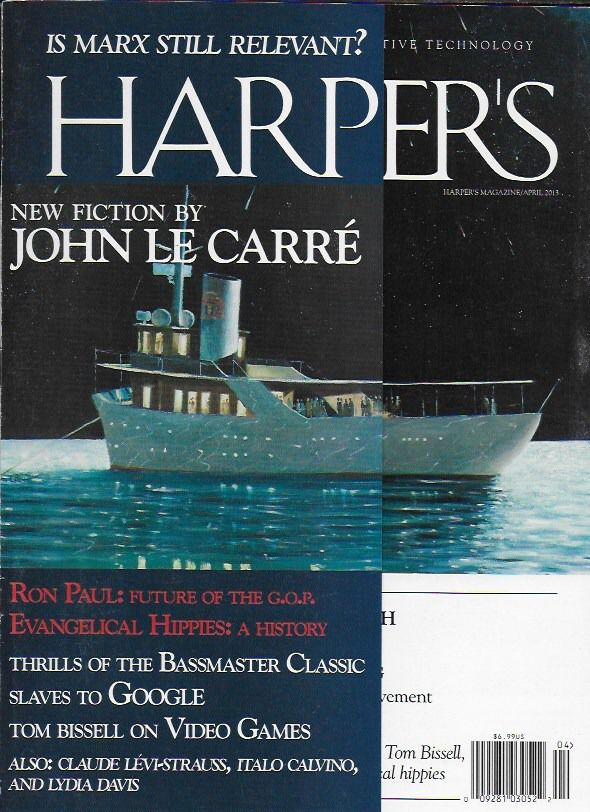 Harpers magazine John Le Carre Ron Paul and GOP Google Video games Bassmaster