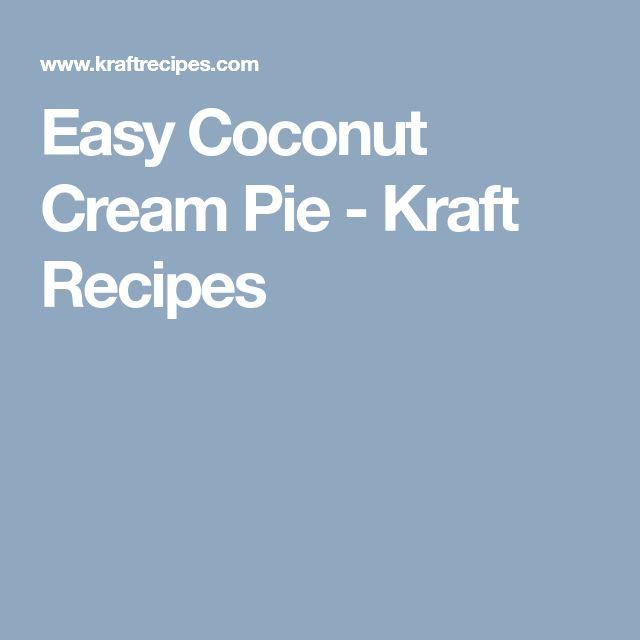 Easy Coconut Cream Pie - Kraft Recipes