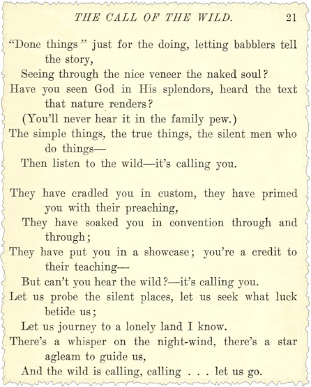 """The Wild is calling... let us go."" The end of a fantastic poem by Robert W. Service."