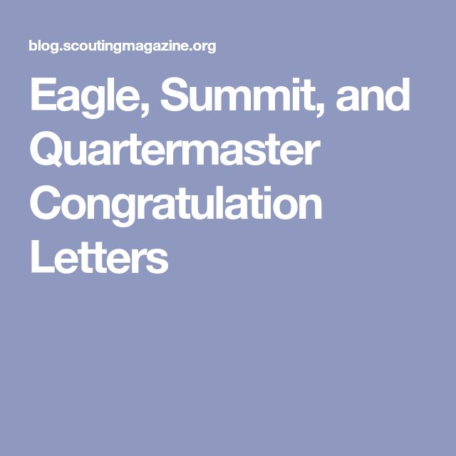 Eagle, Summit, and Quartermaster Congratulation Letters