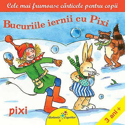 Bucuriile iernii cu Pixi