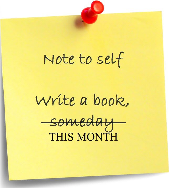 Write a book this month! #vision #action #writers #yesacademy