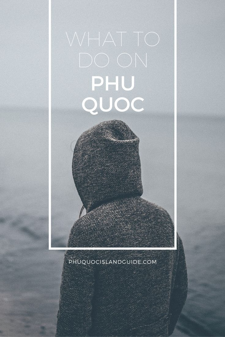 Discover what to do on Phu Quoc Island. There are plenty of activities to keep you busy as well as relaxed. Learn more.