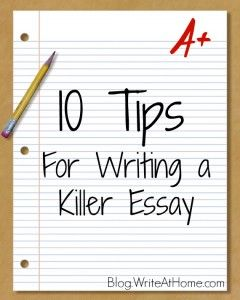 Essay About Health  Tips For Writing A Killer Essay Writeathomecom English Essay Writer also Thesis For Argumentative Essay Examples Best  Essay Writing Help Ideas On Pinterest  Essay Writing  Example Of A College Essay Paper