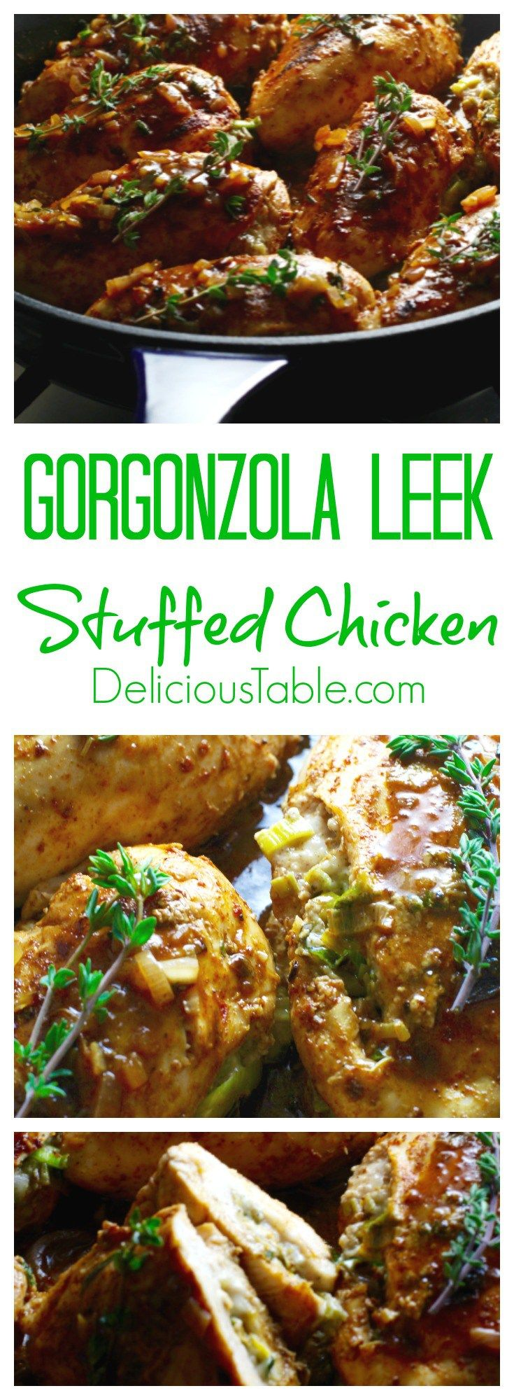 Make ahead one pan Gorgonzola Leek Stuffed Chicken is a hit for entertaining. Stuff the chicken, carmelize in one pan, and drizzle with the easy pan sauce!