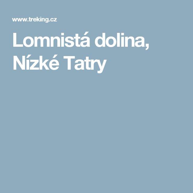 Lomnistá dolina, Nízké Tatry