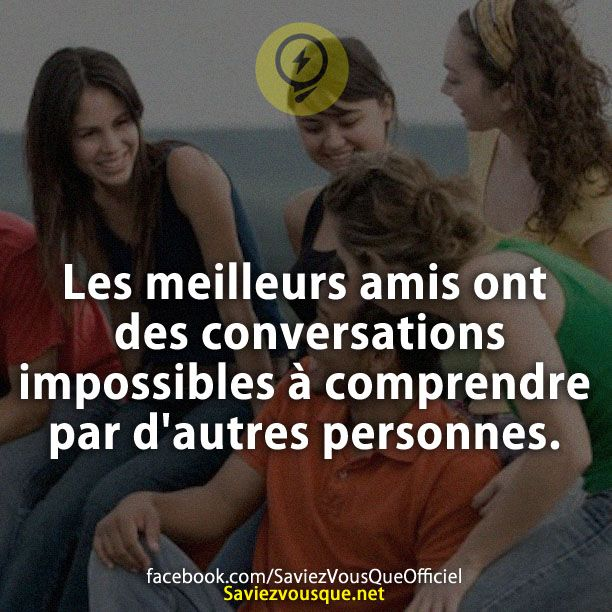Les meilleurs amis ont des conversations impossibles à comprendre par d'autres personnes. | Saviez Vous Que?