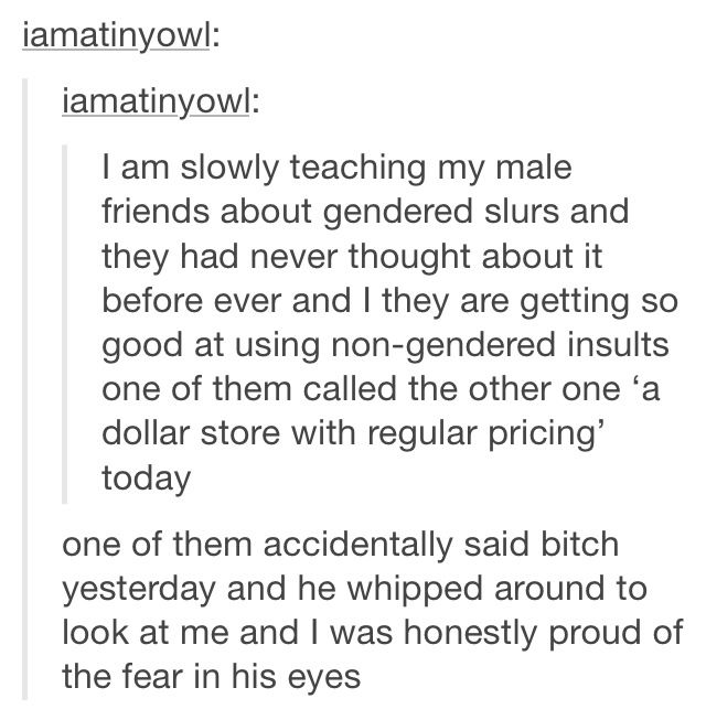 Make education about female slurs. She is changing the world!